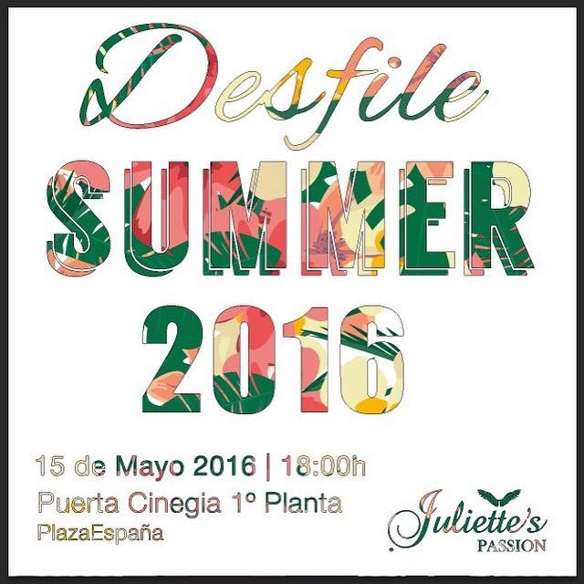 """ Desfile Summer Juliette 2016"""